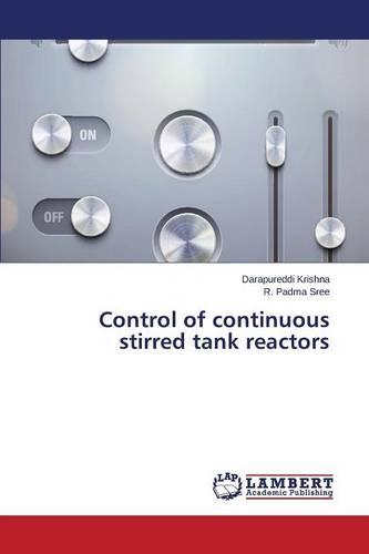 Control of Continuous Stirred Tank Reactors (Paperback)