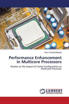 Performance Enhancement in Multicore Processors (Paperback)