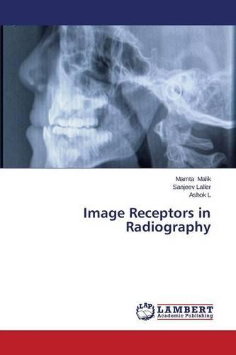 Image Receptors in Radiography (Paperback)