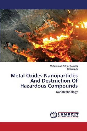 Metal Oxides Nanoparticles and Destruction of Hazardous Compounds (Paperback)