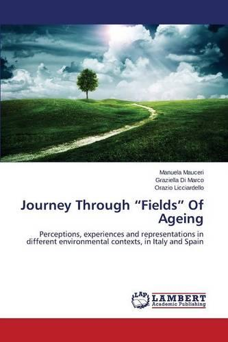 Journey Through Fields of Ageing (Paperback)