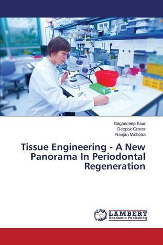Tissue Engineering - A New Panorama in Periodontal Regeneration (Paperback)