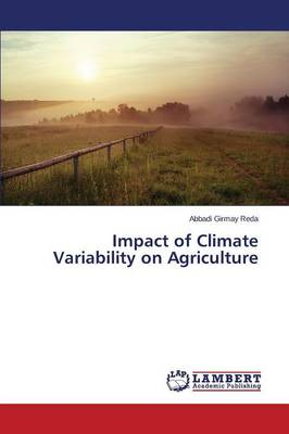 Impact of Climate Variability on Agriculture (Paperback)