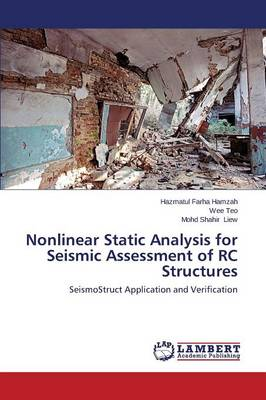 Nonlinear Static Analysis for Seismic Assessment of Rc Structures (Paperback)