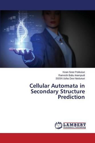 Cellular Automata in Secondary Structure Prediction (Paperback)