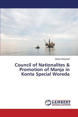 Council of Nationalites & Promotion of Manja in Konta Special Woreda (Paperback)