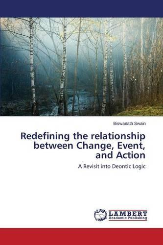 Redefining the Relationship Between Change, Event, and Action (Paperback)