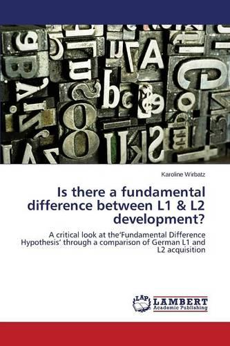 Is There a Fundamental Difference Between L1 & L2 Development? (Paperback)