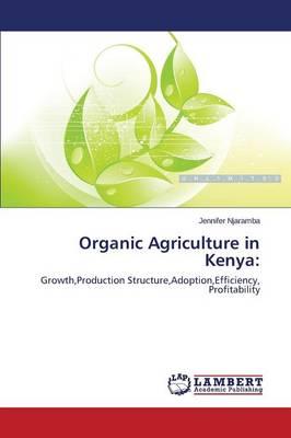 Organic Agriculture in Kenya (Paperback)