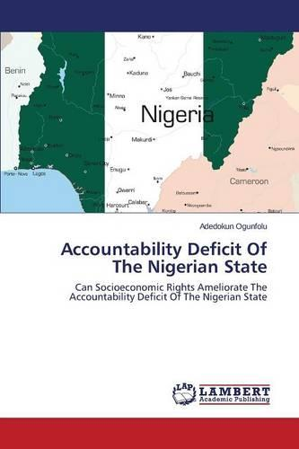 Accountability Deficit of the Nigerian State (Paperback)