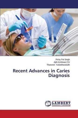 Recent Advances in Caries Diagnosis (Paperback)