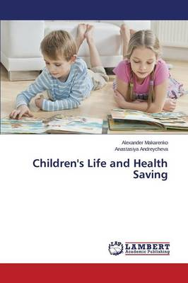 Children's Life and Health Saving (Paperback)