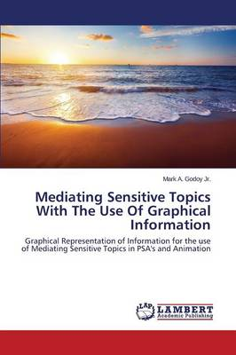 Mediating Sensitive Topics with the Use of Graphical Information (Paperback)