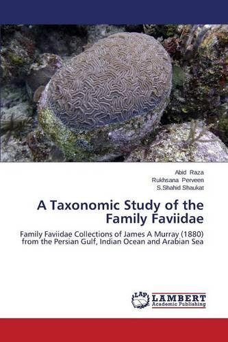 A Taxonomic Study of the Family Faviidae (Paperback)