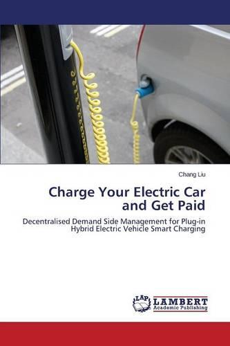 Charge Your Electric Car and Get Paid (Paperback)