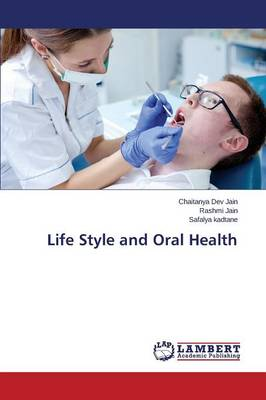 Life Style and Oral Health (Paperback)
