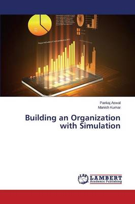 Building an Organization with Simulation (Paperback)
