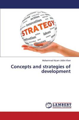 Concepts and Strategies of Development (Paperback)