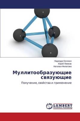 Mullitoobrazuyushchie Svyazuyushchie (Paperback)