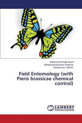 Field Entomology (with Pieris Brassicae Chemical Control) (Paperback)