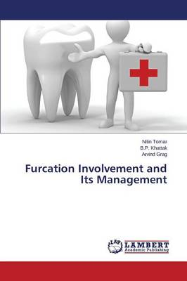 Furcation Involvement and Its Management (Paperback)