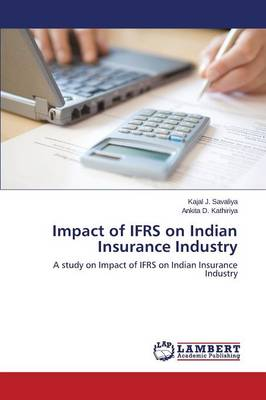 Impact of Ifrs on Indian Insurance Industry (Paperback)