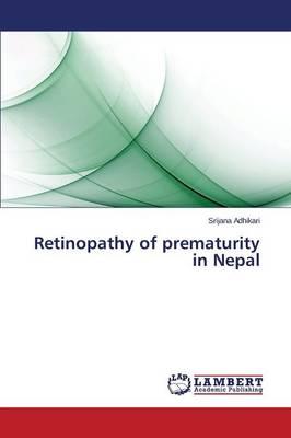 Retinopathy of Prematurity in Nepal (Paperback)