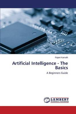 Artificial Intelligence - The Basics (Paperback)