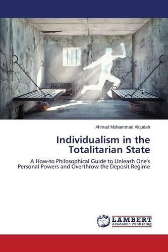 Individualism in the Totalitarian State (Paperback)