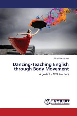 Dancing-Teaching English Through Body Movement (Paperback)