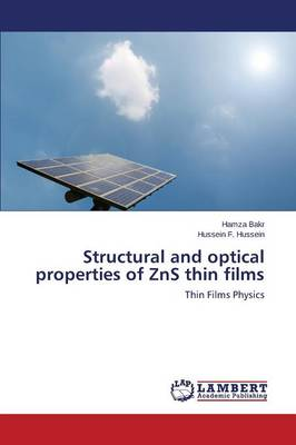 Structural and Optical Properties of Zns Thin Films (Paperback)