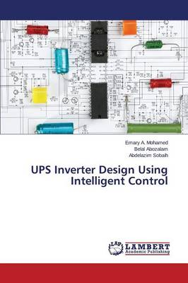 Ups Inverter Design Using Intelligent Control (Paperback)