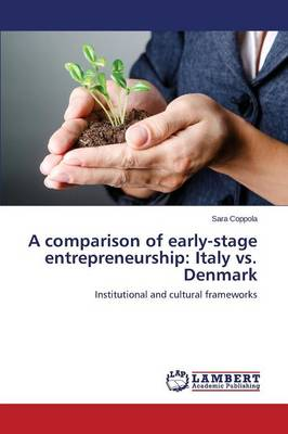 A Comparison of Early-Stage Entrepreneurship: Italy vs. Denmark (Paperback)