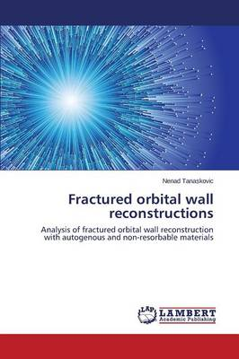 Fractured Orbital Wall Reconstructions (Paperback)