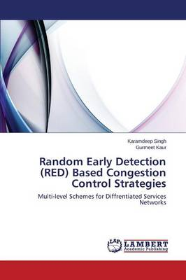 Random Early Detection (Red) Based Congestion Control Strategies (Paperback)