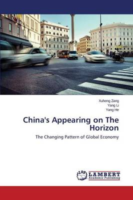 China's Appearing on the Horizon (Paperback)