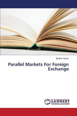 Parallel Markets for Foreign Exchange (Paperback)