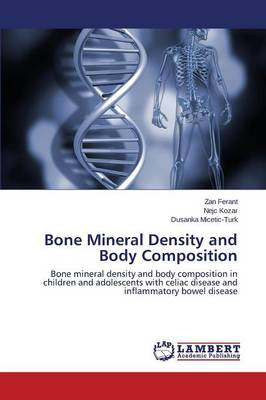 Bone Mineral Density and Body Composition (Paperback)