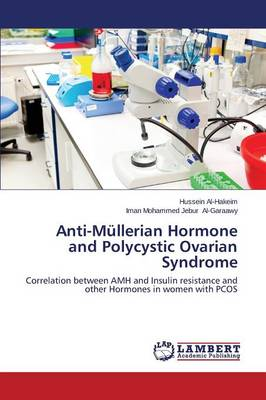 Anti-Mullerian Hormone and Polycystic Ovarian Syndrome (Paperback)