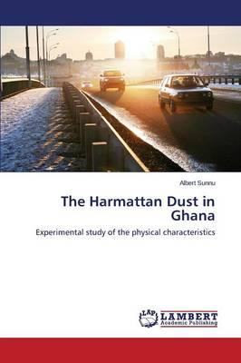 The Harmattan Dust in Ghana (Paperback)
