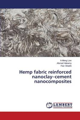 Hemp Fabric Reinforced Nanoclay-Cement Nanocomposites (Paperback)