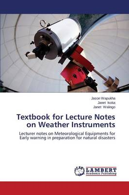 Textbook for Lecture Notes on Weather Instruments (Paperback)