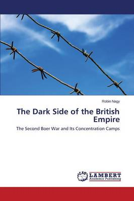 The Dark Side of the British Empire (Paperback)