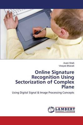 Online Signature Recognition Using Sectorization of Complex Plane (Paperback)