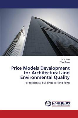 Price Models Development for Architectural and Environmental Quality (Paperback)