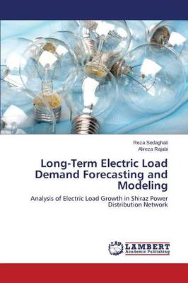Long-Term Electric Load Demand Forecasting and Modeling (Paperback)