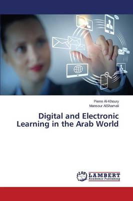 Digital and Electronic Learning in the Arab World (Paperback)