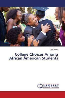 College Choices Among African American Students (Paperback)