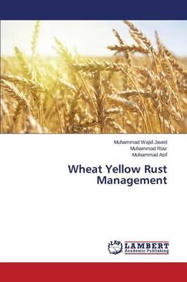 Wheat Yellow Rust Management (Paperback)