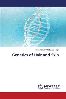 Genetics of Hair and Skin (Paperback)